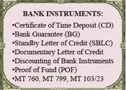 we offer our financial instrument- Buy/lease  BG/SBLC/MTN/MT's